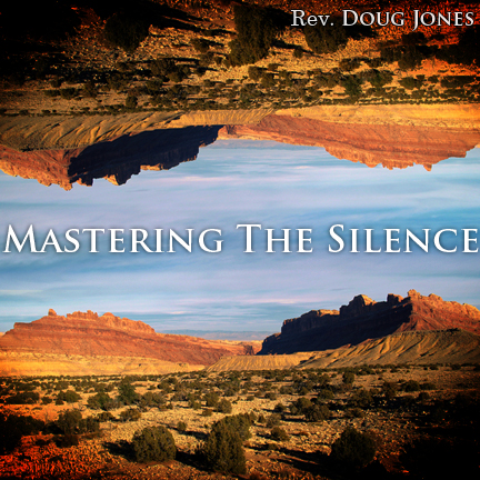Mastering the Silence (Parts 1-3)